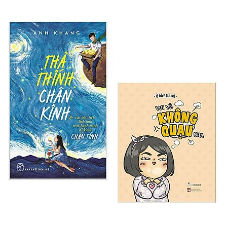Combo 2 cuốn sách: Vui Vẻ Không Quạu Nha + Thả Thính Chân Kinh (Sách hay giải trí mỗi ngày / Tản văn được yêu thích nhất)
