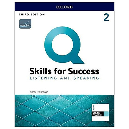 Q: Skills For Success: Level 2: Listening And Speaking Student Book With iQ Online Practice - 3rd Edition