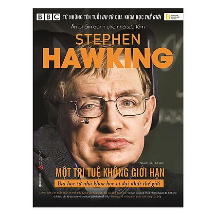 Stephen Hawking: Một Trí Tuệ Không Giới Hạn