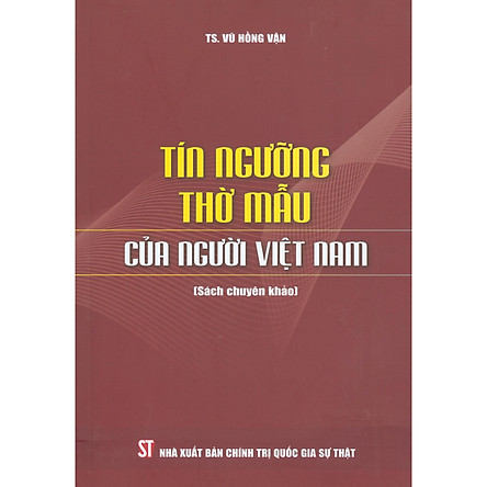 Tín Ngưỡng Thờ Mẫu Của Người Việt Nam