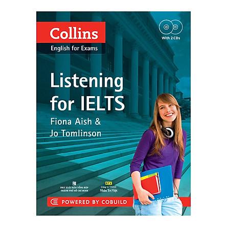 Collins - Listening For IELTS (Kèm 2 CD Hoặc File MP3)