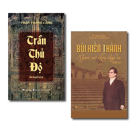 Combo Bùi Kiến Thành (Hồi ký) + Trần Thủ Độ (Tiểu thuyết lịch sử)