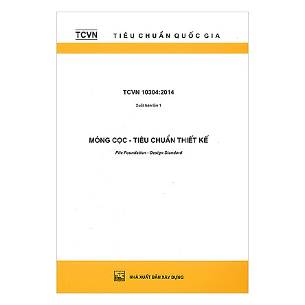 TCVN 10304:2014 Móng Cọc - Tiêu Chuẩn Thiết Kế