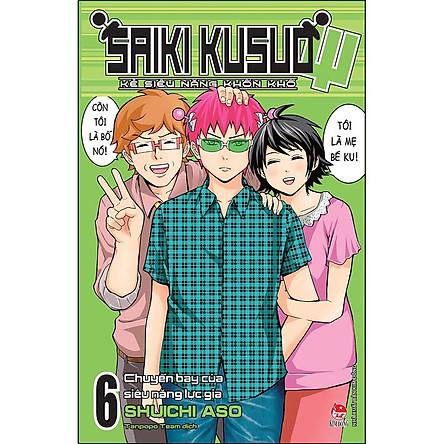 Saiki Kusuo - Kẻ Siêu Năng Khốn Khổ - Tập 6: Chuyến Bay Của Siêu Năng Lực Gia
