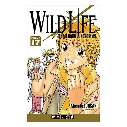 Wild Life - Cuộc Sống Hoang Dã - Tập 17