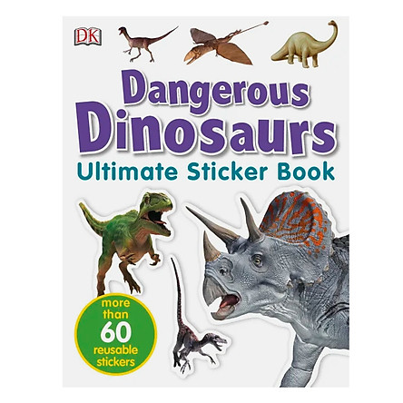 Ultimate Sticker Book Dangerous Dinosaurs