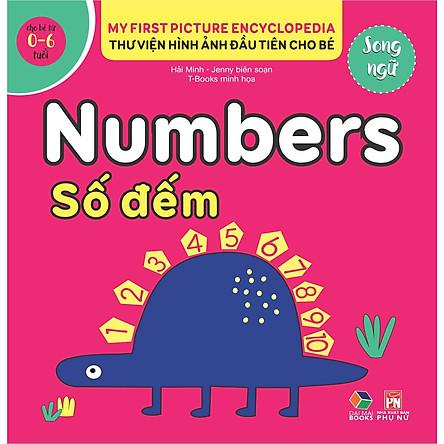 Thư viện hình ảnh đầu tiên cho bé (Song ngữ ) - Số đếm