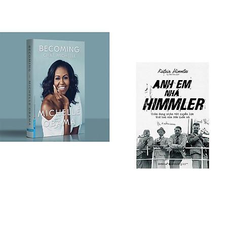 Combo 2 cuốn sách: MICHELLE OBAMA - Chất MICHELLE (Bìa cứng) + Anh Em Nhà Himmler