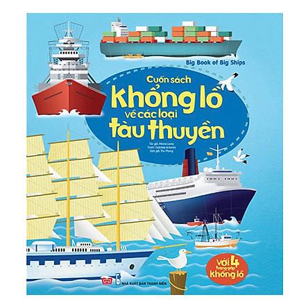 Sách Tương Tác - Big Book - Cuốn Sách Khổng Lồ Về Các Loại Tàu Thuyền (Tái Bản 2018)