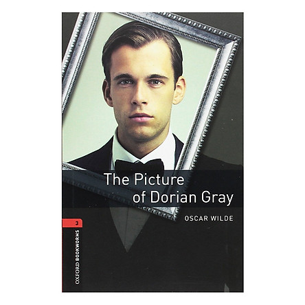 Oxford Bookworms Library (3 Ed.) 3: The Picture of Dorian Gray