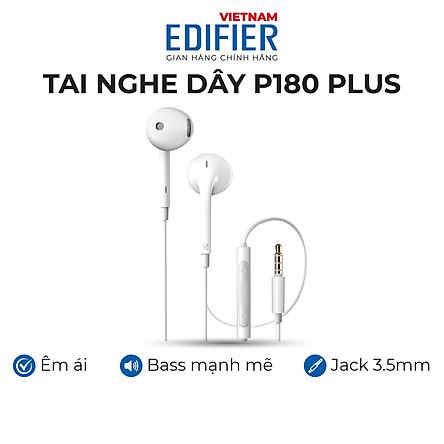 Tai nghe nhét tai có dây EDIFIER P180 PLUS Chân cắm 3.5 Chất liệu TPE dài 1.3m - Hàng chính hãng