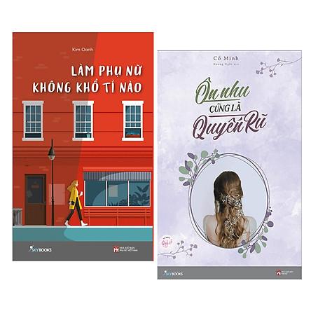 Combo 2 Cuốn Sách Văn Học Hay : Làm Phụ Nữ Không Khổ Tí Nào + Ôn Nhu Cũng Là Quyến Rũ (Tặng kèm Bookmark Happy Life / Cuốn Sách Giúp Cuộc Sống Của Bạn Trở Nên Tốt Đẹp Hơn)