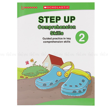 Step Up Comprehension Skills Level 2 (Guided Practice In Key Comprehension Skills)