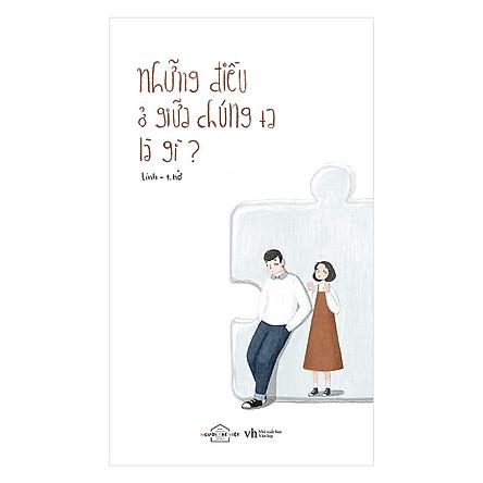 Những Điều Ở Giữa Chúng Ta Là Gì? - Tặng Kèm Sổ Tay + 4 Postcard