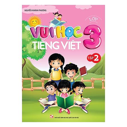 Vui Học Tiếng Việt Lớp 3 (Tập 2)