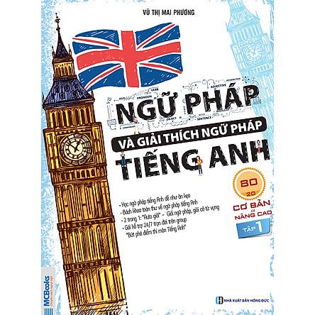Ngữ pháp và giải thích ngữ pháp tiếng Anh cơ bản và nâng cao 80/20 tập 1(  tặng kèm thẻ Flashcard  Động Từ Bất Quy Tắc Trong Tiếng Anh Từ )