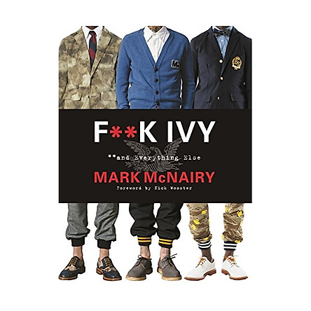 F--K Ivy & Everything Else