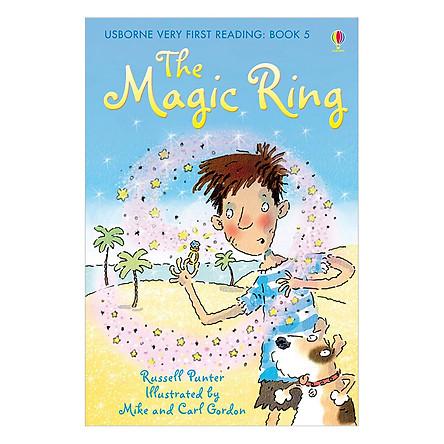 Sách thiếu nhi tiếng Anh - Usborne Very First Reading: 5. The Magic Ring