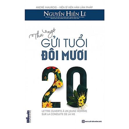 Thư Ngỏ Gửi Tuổi Đôi Mươi (Bộ Sách Cha Mẹ Khéo - Con Thành Công) (Quà Tặng Audio book)