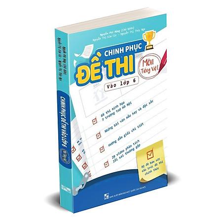 Chinh phục đề thi vào lớp 6 môn Tiếng Việt
