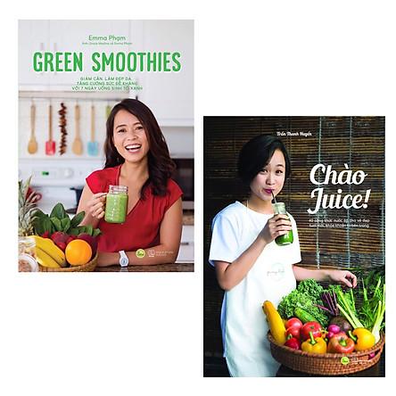 Combo Thay Đổi Thói Quen - Cải Thiện Sức Khỏe Của Bản Thân và Gia Đình: Green Smoothies - Giảm Cân, Làm Đẹp Da, Tăng Cường Sức Đề Kháng Với 7 Ngày Uống Sinh Tố Xanh + Chào Juice / Thanh Lọc Cơ Thể, Tăng Cường Sức Đề Kháng