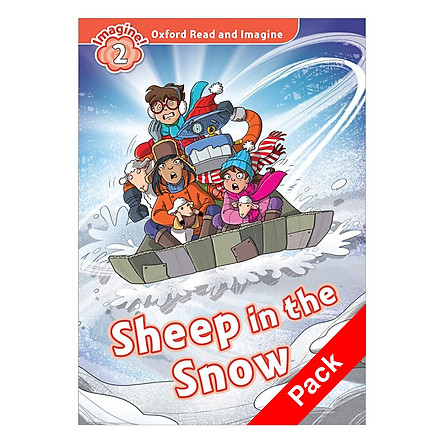 Oxford Read And Imagine Level 2: Sheep In The Snow Pack (Christmas books)