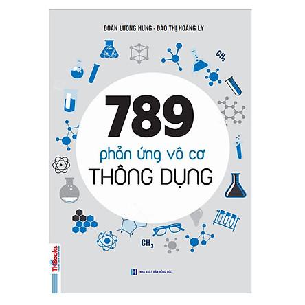 789 Phản Ứng Vô Cơ Thông Dụng