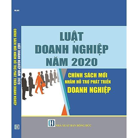 Luật Doanh Nghiệp Năm 2020 Chính Sách Mới Nhằm Hỗ Trợ Phát Triển Doanh Nghiệp