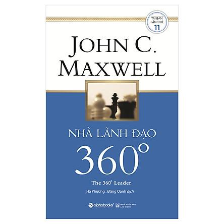 Nhà Lãnh Đạo 360° (Tái Bản 2018)