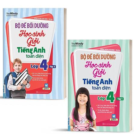 Sách - Combo 2 Tập Bộ Đề Bồi Dưỡng Học Sinh Giỏi Tiếng Anh Toàn Diện Lớp 4 - Tập 1 & Tập 2