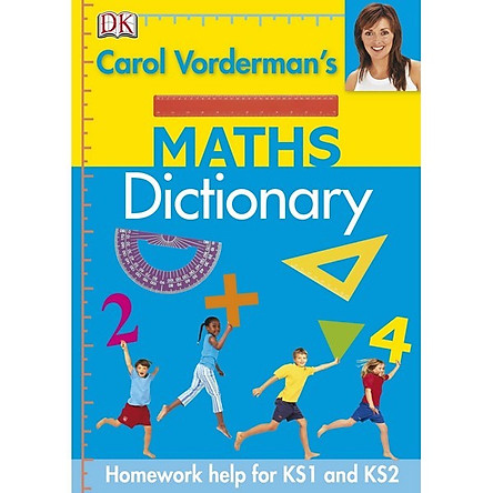 Carol Vorderman's Maths Dictionary