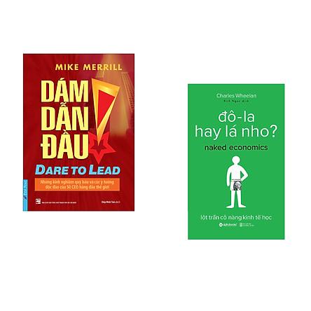 Combo 2 cuốn sách: Dám Dẫn Đầu + Đô-la hay lá nho
