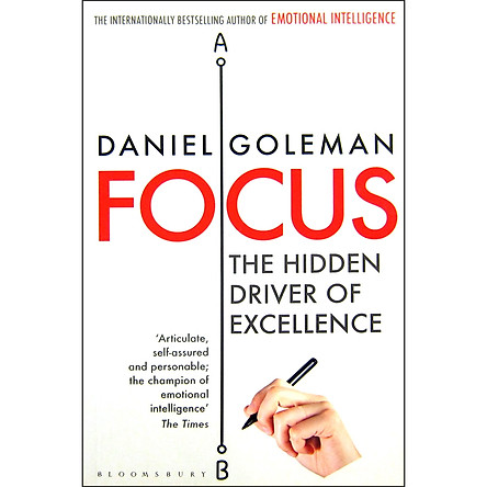 Focus : The Hidden Driver Of Excellence (Paperback)