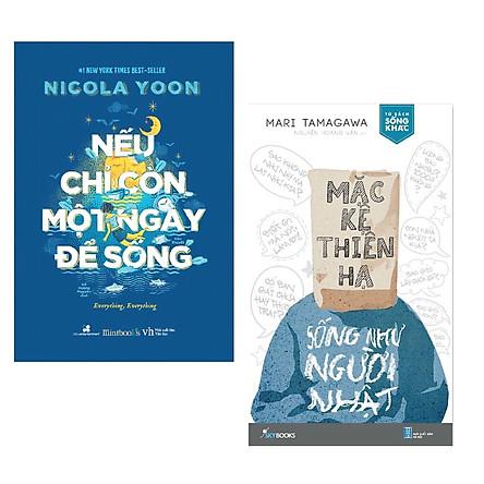 Combo 2 Cuốn Sách Văn Học Hay: Nếu Chỉ Còn Một Ngày Để Sống + Mặc Kệ Thiên Hạ - Sống Như Người Nhật / Những Cuốn Tiểu Thuyết Lãng Mạn - Tản Văn Bán Chạy Nhất (Tặng Kèm Bookmark Happy Life)