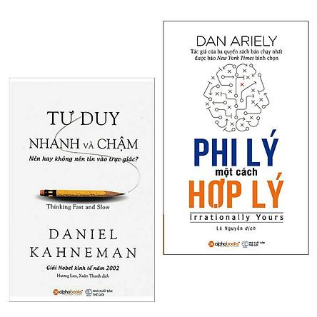 Combo Sách Bài Học Kinh Doanh Hay Nên Đọc:  Tư Duy Nhanh Và Chậm + Phi Lý Một Cách Hợp Lý ( Tặng Kèm Bookmark Happy Life)