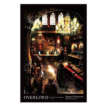 Overlord, Vol. 5 (Light Novel):The Men Of The Kingdom Part I