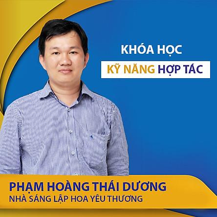 VietGrow Edu - Khóa Học Trực Tuyến Kỹ Năng Hợp Tác - Giảng Viên Phạm Hoàng Thái Dương [E-learning]