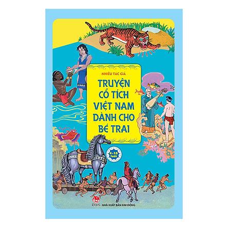 Truyện Cổ Tích Việt Nam Dành Cho Bé Trai (Tái Bản 2019)