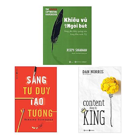 Combo 3 cuốn: Sáng Tư Duy, Tạo Ý Tưởng + Content Đúng Là King + Khiêu Vũ Với Ngòi Bút