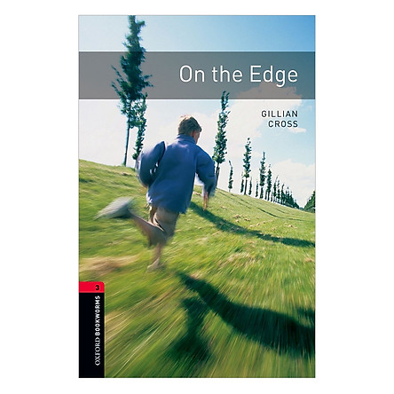 Oxford Bookworms Library (3 Ed.) 3: On the Edge