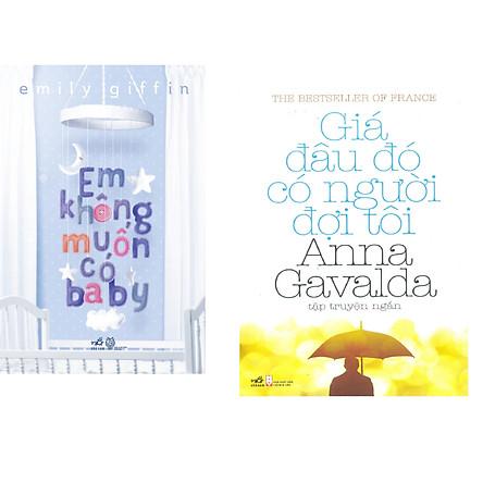 Combo 2 cuốn sách: Em không muốn có baby + Giá đâu đó có người đợi tôi