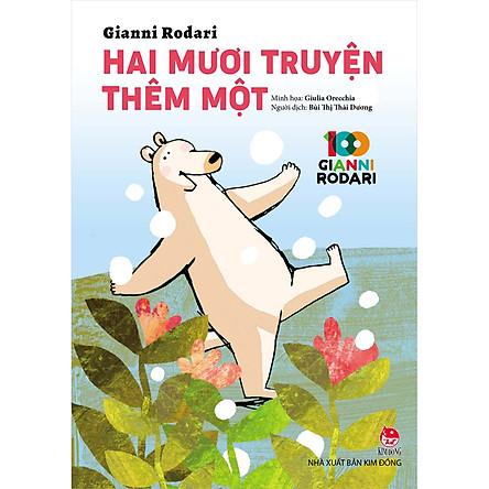 Hai Mươi Truyện Thêm Một - 100 năm Gianni Rodari