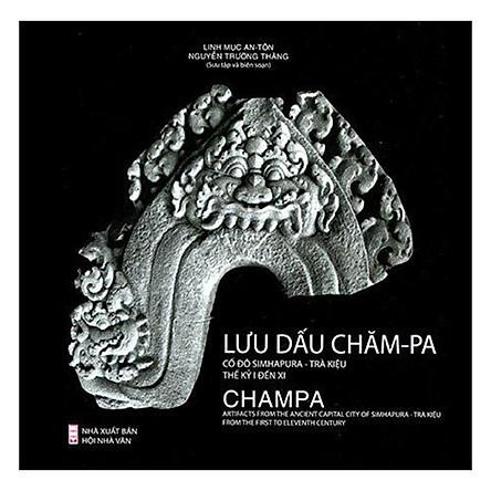 Lưu Dấu Chăm-Pa: Cố Đô Simhapura - Trà Kiệu (Thế Kỷ I-XI)