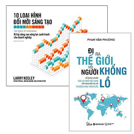 Combo Sách : Đi Ra Thế Giới Với Người Khổng Lồ + 10 Loại Hình Đổi Mới Sáng Tạo