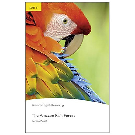 Pearson English Readers Level 2: The Amazon Rainforest - 2nd Edition