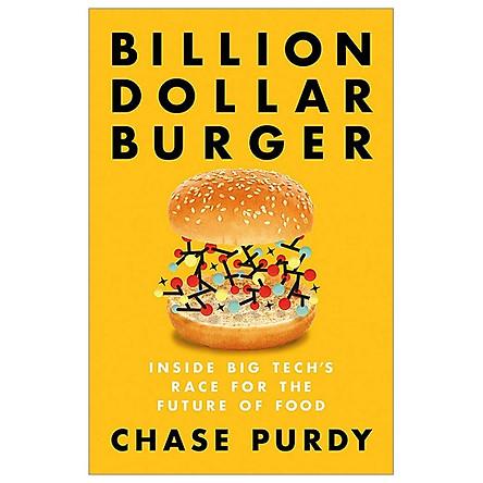 Billion Dollar Burger: Inside Big Tech's Race For The Future Of Food