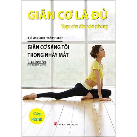 Giãn Cơ Là Đủ - Yoga Cho Dân Văn Phòng