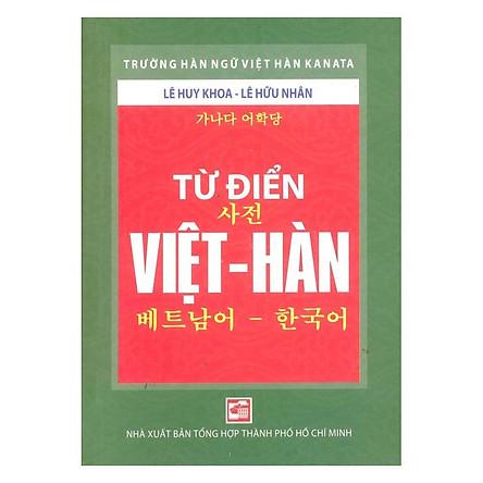 Từ Điển Việt – Hàn (Tái Bản 2018)