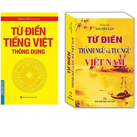 Combo Từ Điển Thành Ngữ Và Tục Ngữ Việt Nam+Từ Điển Tiếng Việt Thông Dụng (Bìa Mềm)