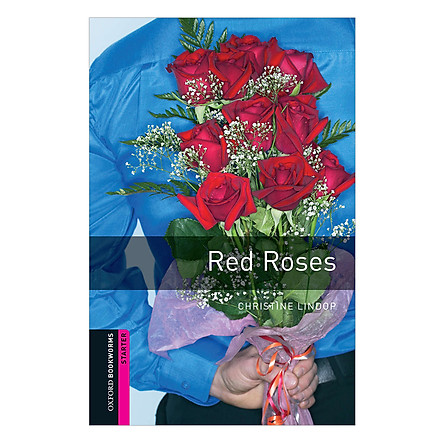 Oxford Bookworms Library (2 Ed.) Starter: Red Roses